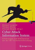 Cyber Attack Information System  - Florian Skopik - Thomas Bleier - Helmut Leopold