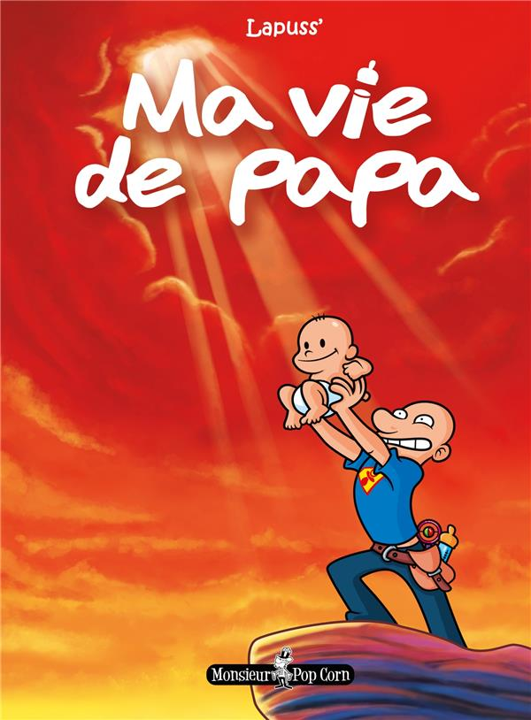 Ma vie de papa t.1