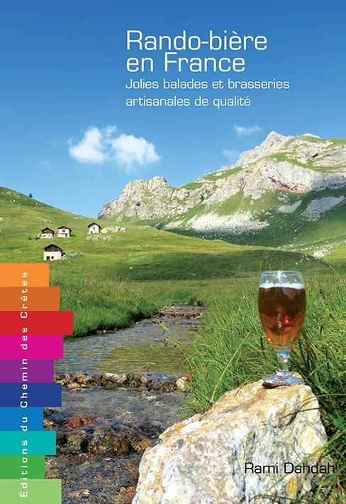 Rando-bière en France ; jolies balades et brasseries artisanales de qualité