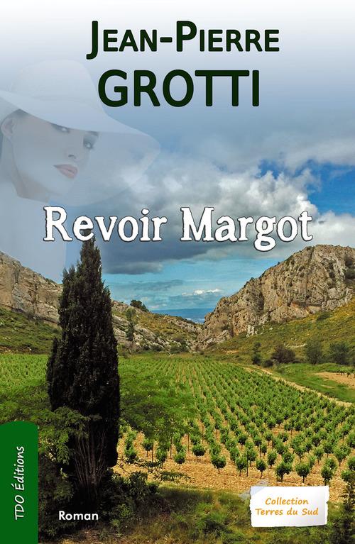 Revoir Margot