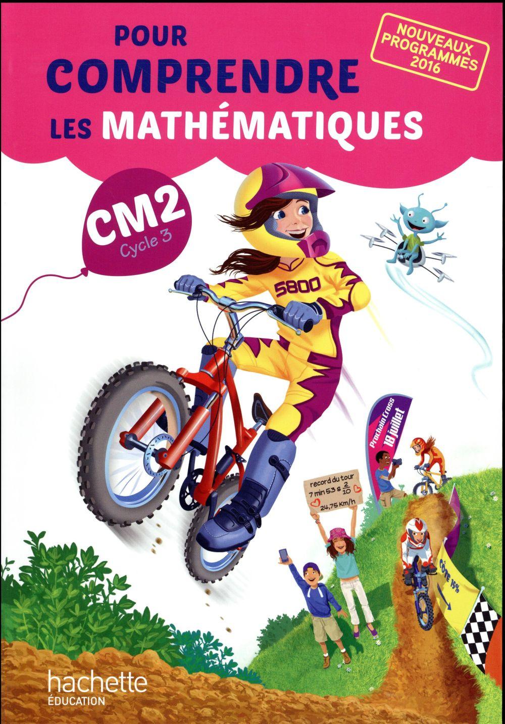 pour comprendre les maths ; CM2 ; livre de l'élève (édition 2017)