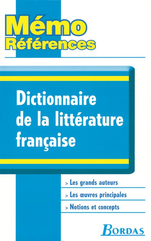 Dictionnaire de la littérature francaise