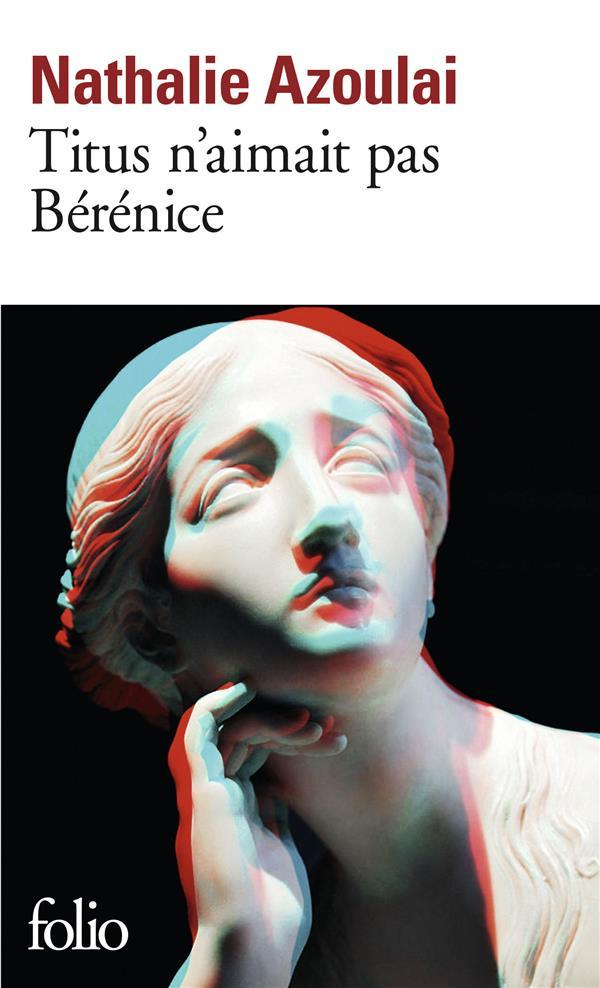Titus n'aimait pas Bérénice