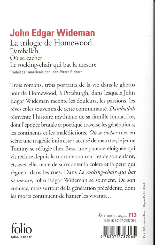 La trilogie de Homewood ; Damballah ; où se cacher ; le rocking-chair qui bat la mesure