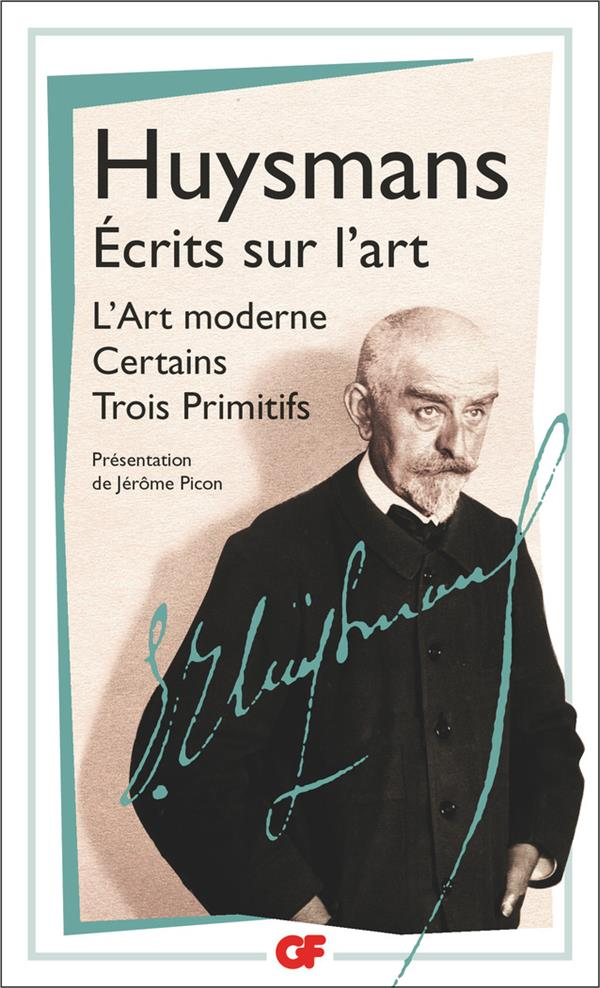 ECRITS SUR L'ART  -  L'ART MODERNE  -  CERTAINS  -  TROIS PRIMITIFS