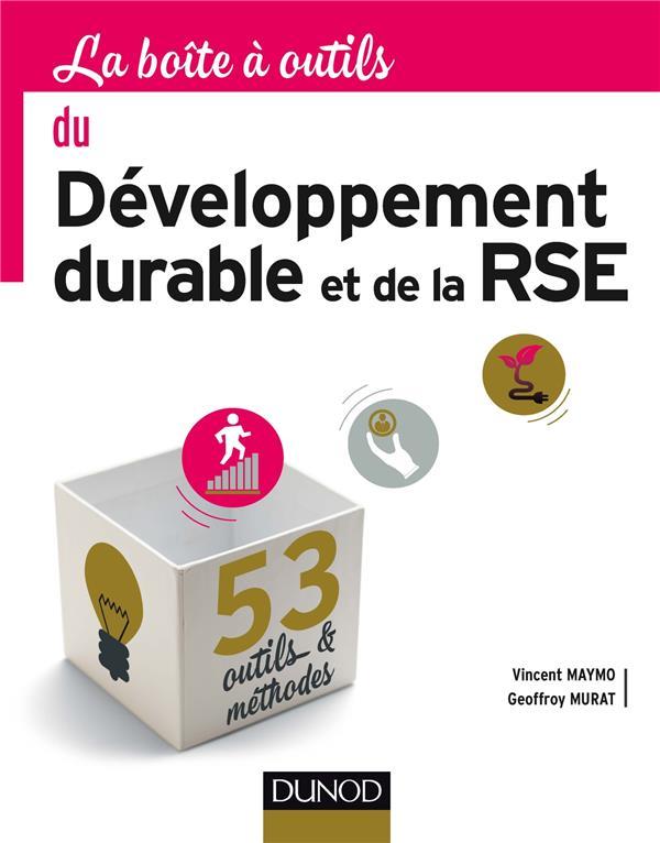 la boîte à outils ; du développement durable et de la RSE ; 53 outils et méthodes