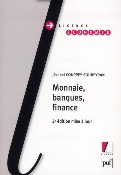 Monnaie, banques, finance (2e édition)