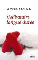 Vente Livre Numérique : Célibataire longue durée  - Véronique Poulain