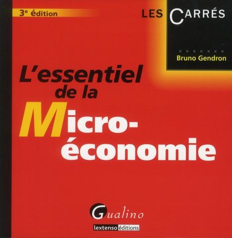L'Essentiel De La Micro-Economie (3e Edition)
