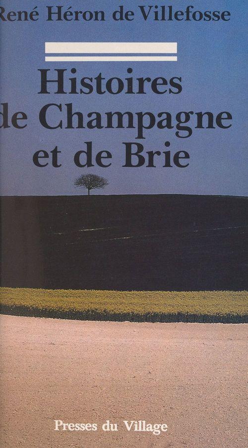 Histoires de Champagne et de Brie