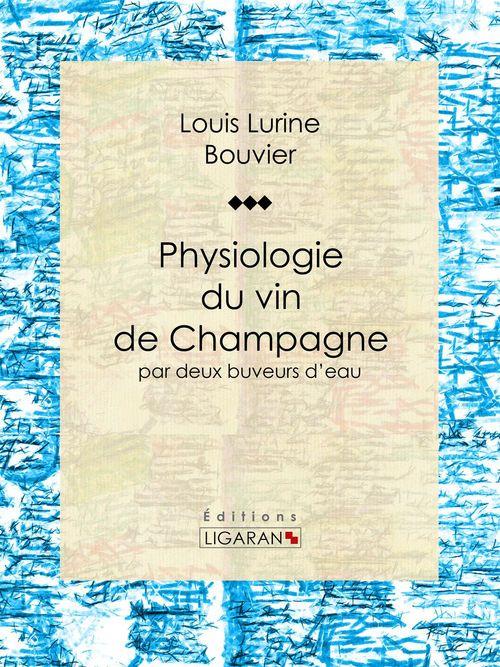 Physiologie du vin de Champagne
