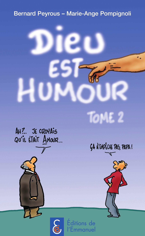 Dieu est humour t.2