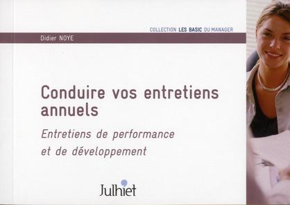 Conduire Vos Entretiens Annuels ; Entretiens De Performance Et De Developpement