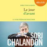 Vente AudioBook : Le Jour d'avant  - Sorj Chalandon