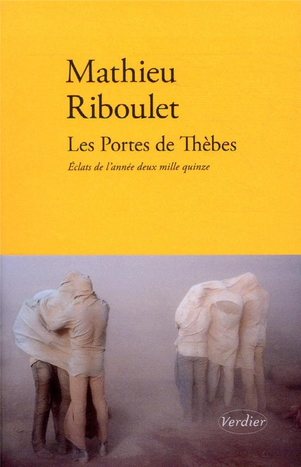 LES PORTES DE THEBES  -  ECLATS DE L'ANNEE 2015