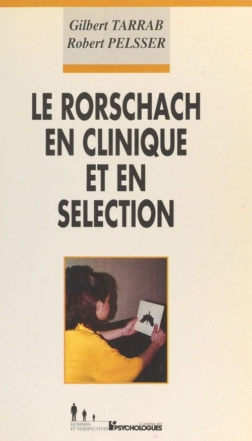 Le rorschach en clinique et en selection
