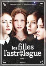 Vente EBooks : Les filles de l'astrologue - tome 1  - Laurence Schaack - Françoise de GUIBERT