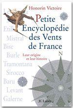 Petite encyclopédie des vents de France  - Honorin Victoire