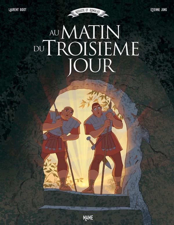 au matin du 3e jour t.1 ; Auguste et Romulus