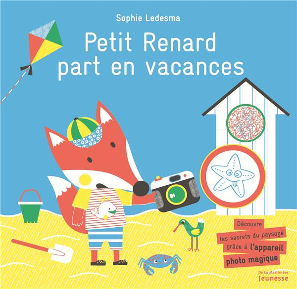 Petit Renard part en vacances