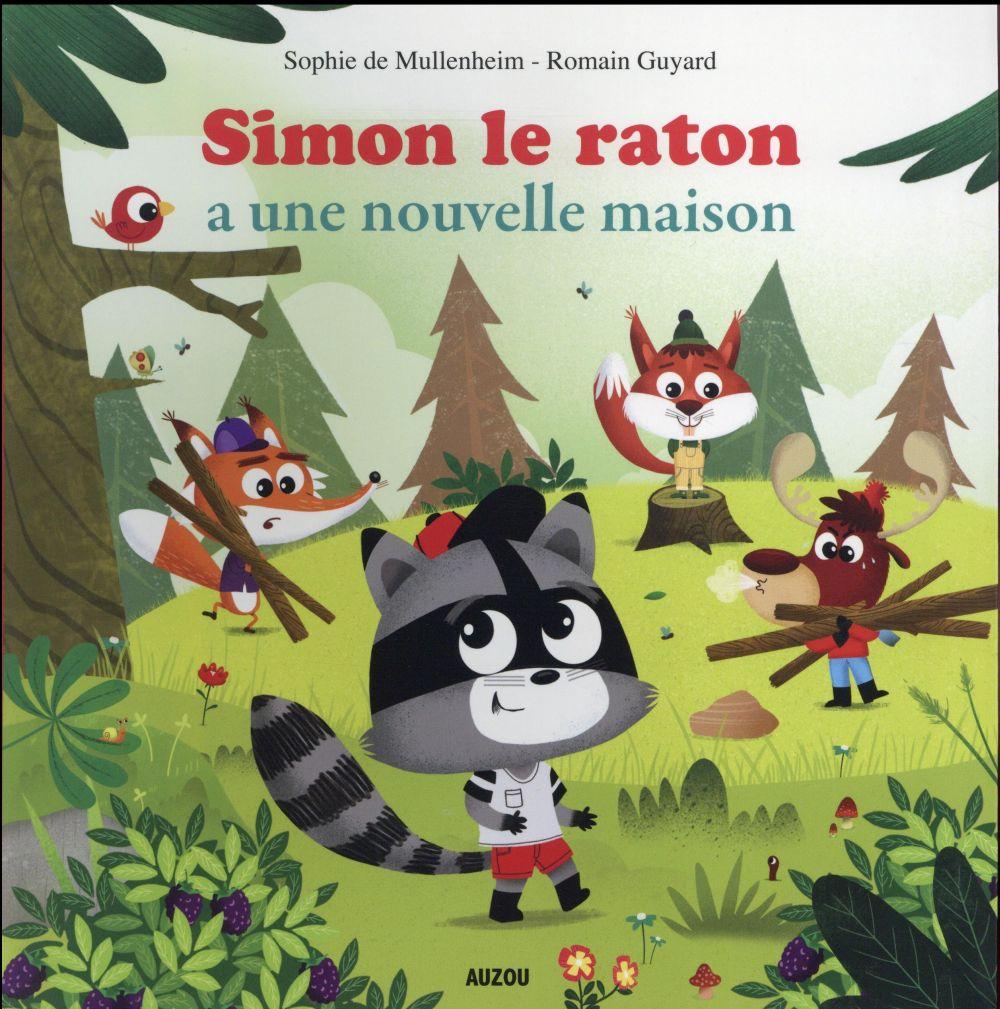 SIMON LE RATON A UNE NOUVELLE MAISON Guyard Romain