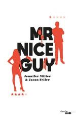 Vente Livre Numérique : Mr Nice Guy  - Jennifer Miller - Jason Feifer