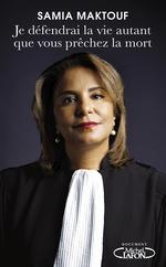 Vente Livre Numérique : Je défendrai la vie autant que vous prêchez la mort  - Samia Maktouf