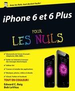 Vente Livre Numérique : IPhone 6 et 6 Plus pour les Nuls  - Edward C. BAIG - Bob LEVITUS