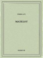 Matelot  - Pierre Loti