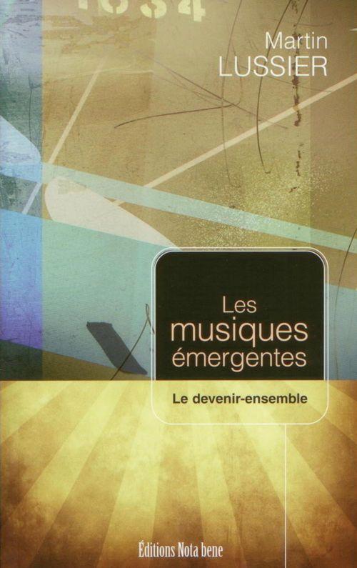 Musiques émergentes ; le devenir-ensemble