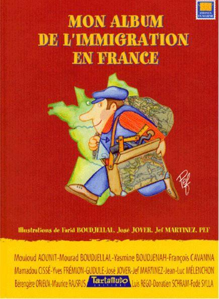 Mon album de l'immigration en france (édition 2004)