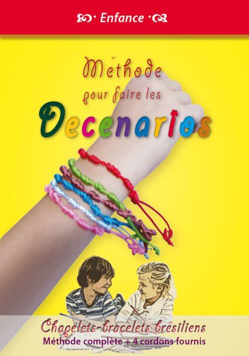Méthode pour faire les decenarios ; chapelets, bracelets brésiliens