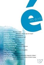 Vente EBooks : Les écrits. No. 137. Mars 2013  - Marie COSNAY - Roger des Roches - Guillaume Asselin - Emmanuel Kattan - Louis Hamelin - François Gagnon - Domingo Cisneros - Je