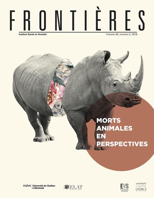 Frontières. Morts animales en perspectives (vol. 30, no. 2,  2019)