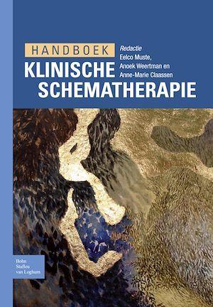 Handboek klinische schematherapie  - Eelco Muste  - Anoek Weertman  - Anne-Marie Claassen