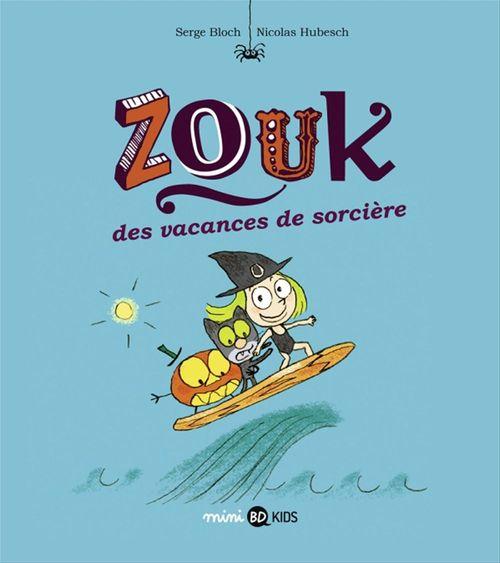 Zouk, tome 04