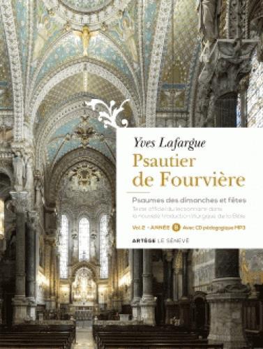 Psautier de Fourvière ; volume 2 : année B