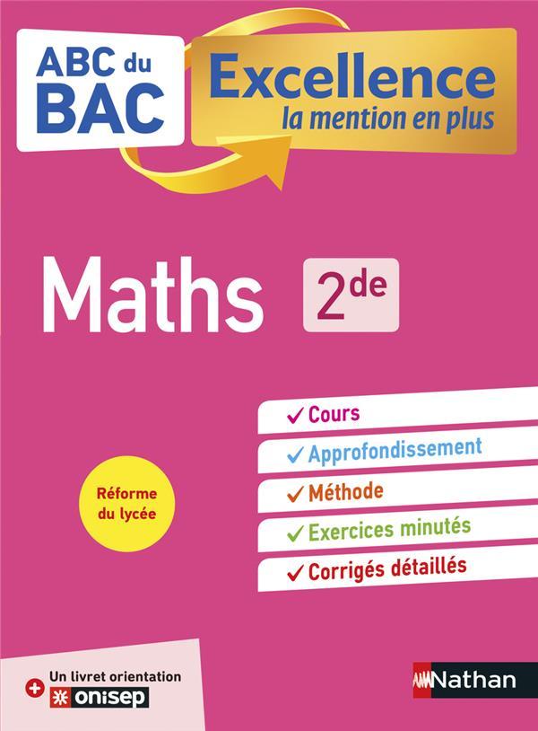 ABC DU BAC EXCELLENCE T.28 ; mathématiques ; 2de (édition 2019)