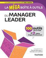 Vente Livre Numérique : La MEGA boîte à outils du manager leader  - Pascale Bélorgey - Nathalie VAN LAETHEM