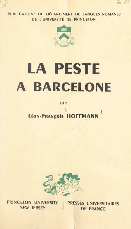 En marge de l'histoire politique et littéraire de la France sous la Restauration : la peste à Barcelone