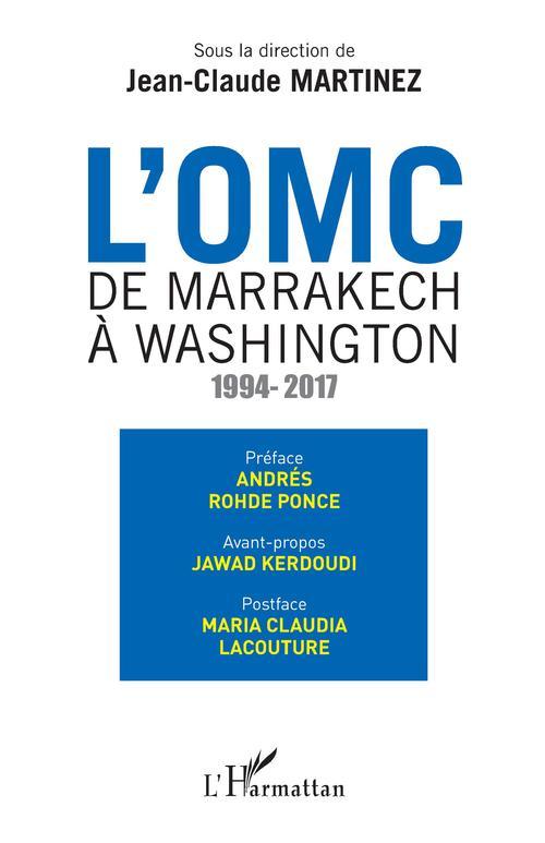 L'OMC De Marrakech à Washington
