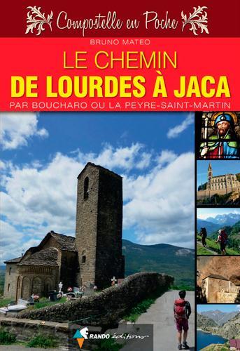 Le chemin de Lourdes à Jaca