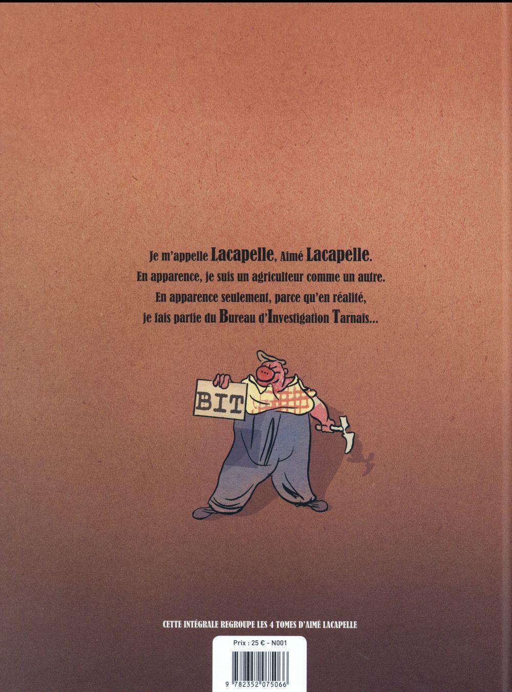 Aimé Lacapelle ; intégrale
