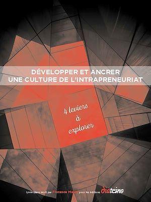 Développer et ancrer une culture de l'intrapreneuriat (1)