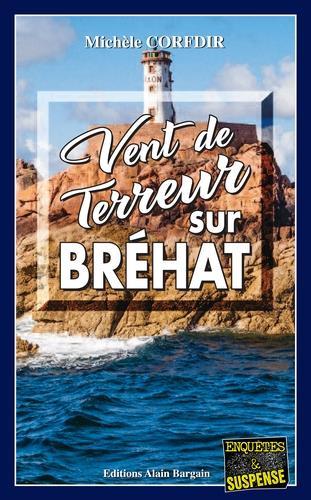 vent de terreur sur Bréhat
