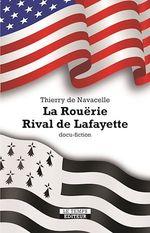 La Rouërie. Rival de Lafayette