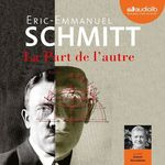Vente AudioBook : La Part de l'autre  - Éric-Emmanuel Schmitt