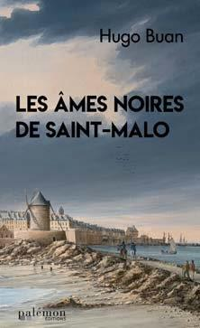 les âmes noires de Saint-Malo