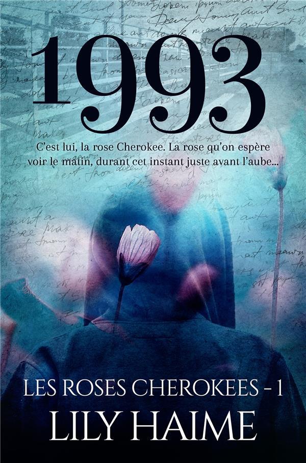 Les roses de cherokee t.1 ; 1993