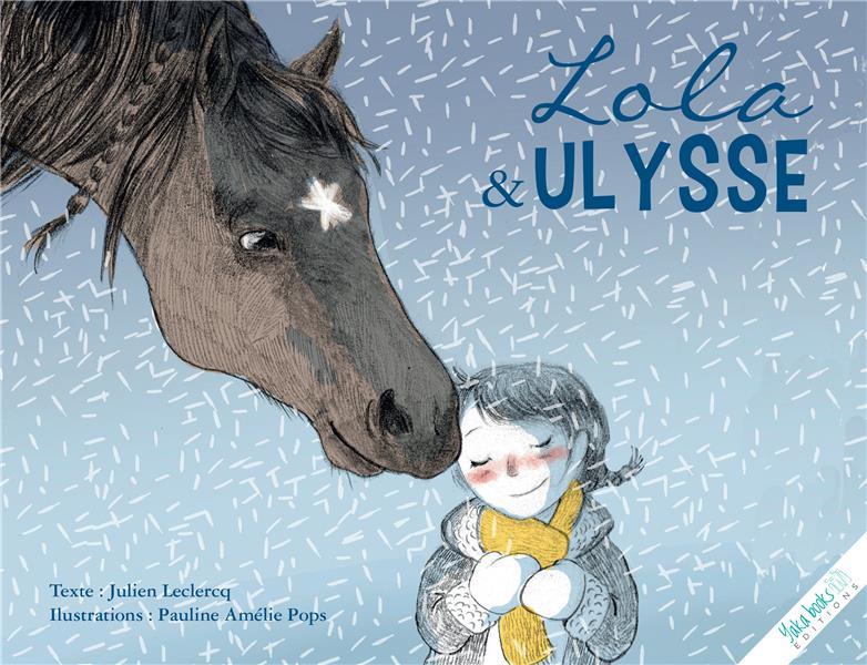 Lola et Ulysse